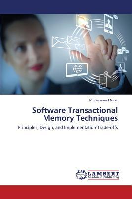 Software Transactional Memory Techniques