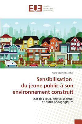 Sensibilisation du Jeune Public a Son Environnement Construit