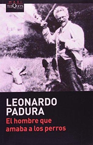 El hombre que amaba a los perros