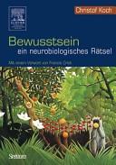 Bewusstsein ein neurobiologisches Ratsel