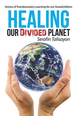 Healing Our Divided Planet