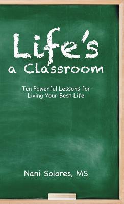 Life's a Classroom