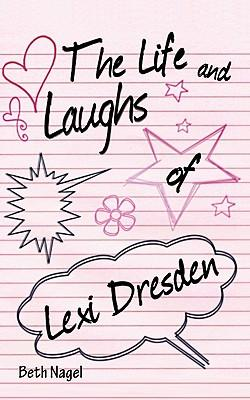 The Life and Laughs of Lexi Dresden