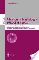 Advances in Cryptology - EUROCRYPT 2002