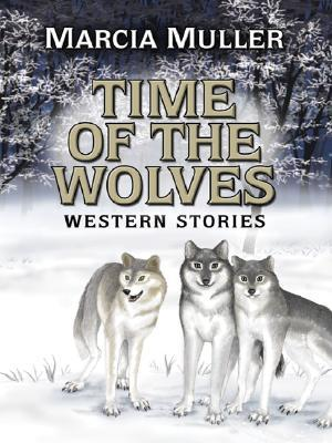Time of the Wolves