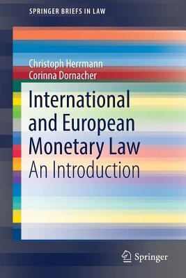 International and European Monetary Law