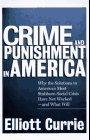 Crime and Punishment in America