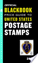 The Official Blackbook Price Guide to United States Postage Stamps 2010