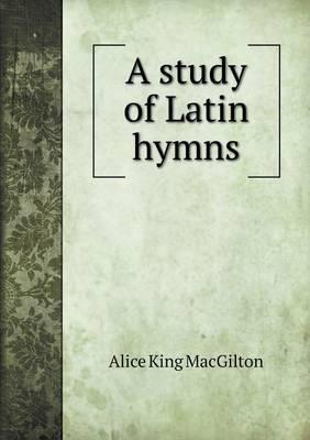 A Study of Latin Hymns