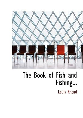 The Book of Fish and Fishing...