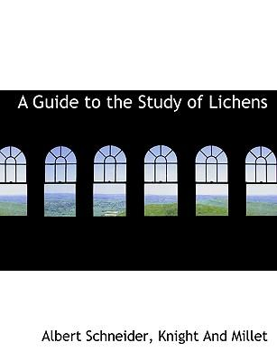 Guide to the Study of Lichens