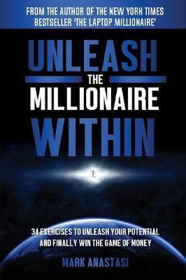 Unleash The Millionaire Within