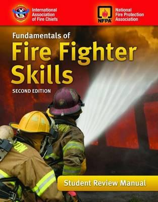 Fundamentals of Fire Fighter Skills Student Review Manual