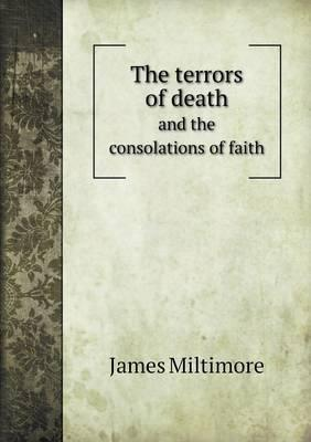 The Terrors of Death and the Consolations of Faith