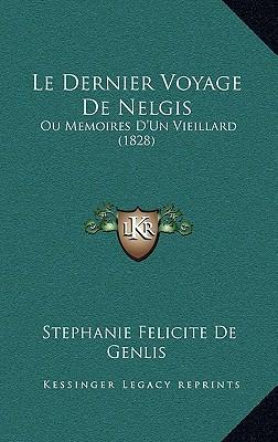 Le Dernier Voyage de Nelgis