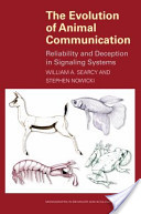 The Evolution of Animal Communication: Reliability and Deception in Signaling Systems