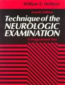 Technique of the Neurologic Examination