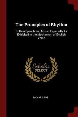 The Principles of Rhythm