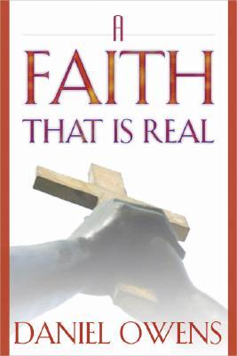 A Faith That Is Real