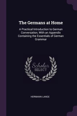 The Germans at Home