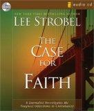 The Case for Faith: Unabridged