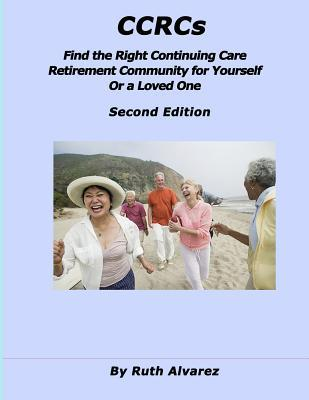 Find the Right Ccrc for Yourself or a Loved One