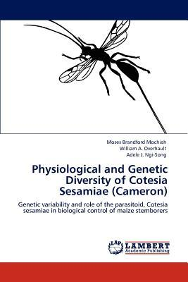 Physiological and Genetic Diversity of Cotesia Sesamiae (Cameron)