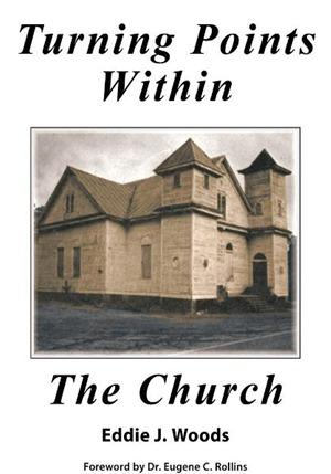 Turning Points Within the Church