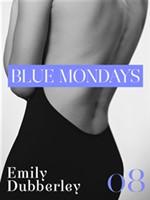 Blue Mondays - Vol. ...