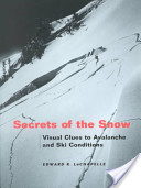 Secrets of the Snow