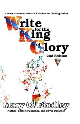 Write for the King of Glory