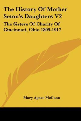 The History of Mother Seton's Daughters