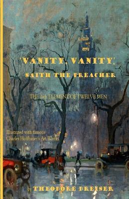 'Vanity, Vanity,' Saith the Preacher