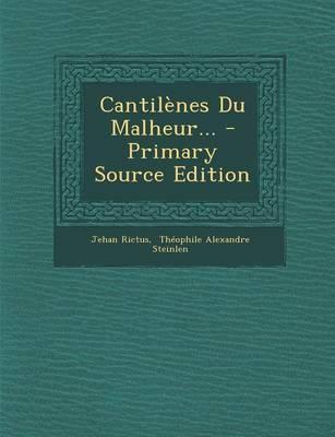 Cantilenes Du Malheur...