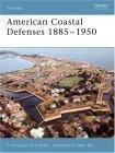 American Coastal Defences 1885-1950