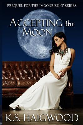 Accepting the Moon