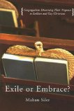 Exile or Embrace?