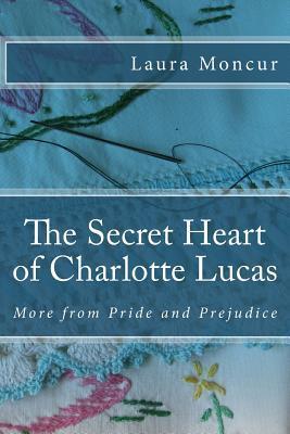 The Secret Heart of Charlotte Lucas