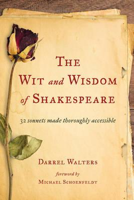 The Wit and Wisdom of Shakespeare