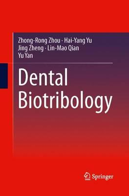 Dental Biotribology