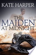 The Maiden At Midnight – A Regency Romance Novel (Midnight Masquerade Series)
