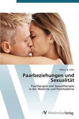 Paarbeziehungen und Sexualität