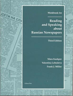 Reading and Speaking About Russian Newspapers