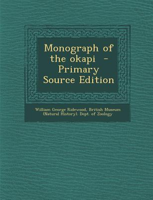 Monograph of the Okapi