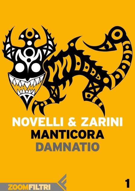 Manticora vol. 1