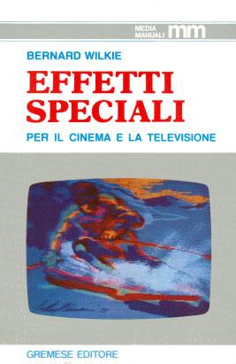Effetti speciali per il cinema e la televisione