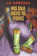 Miss Zukas Shelves the Evidence