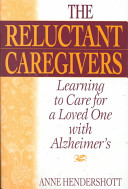 The Reluctant Caregivers