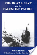 The Royal Navy and the Palestine Patrol