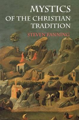 Mystics of the Christian Tradition